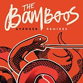 Avenger (Remixes) by Bamboos