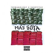 Play & Download Mas Goya by Termanology | Napster