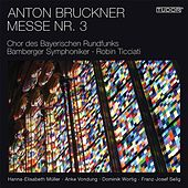 Play & Download Bruckner: Mass No. 3, WAB 28 by Various Artists | Napster