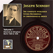 Play & Download Joseph Schmidt: The Complete Recordings, Vol. 1 (Recorded 1929-1930) [Remastered 2014] by Joseph Schmidt | Napster