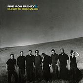 Play & Download Five Iron Frenzy 2: Electric Boogaloo by Five Iron Frenzy | Napster