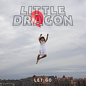 Let Go de Little Dragon