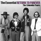 Play & Download The Essential by Return to Forever | Napster