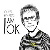 Play & Download I am OK by Oliver Koletzki | Napster