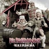 Katjuscha by Die Partymacher