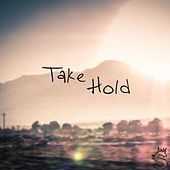 Take Hold by Secession Studios