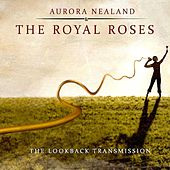 Play & Download The LookBack Transmission by Aurora Nealand | Napster