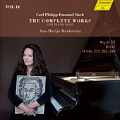 Play & Download C.P.E. Bach: The Complete Works for Piano Solo, Vol. 14 by Ana-Marija Markovina | Napster