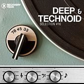 Play & Download Deep & Technoid, Vol. 16 by Various Artists | Napster