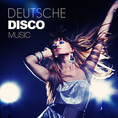 Play & Download Deutsche Disco Music by Various Artists | Napster