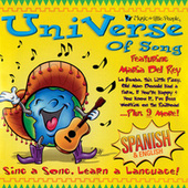 Universe Of Song: Sing A Song, Learn A Language! by Maria Del Rey