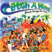 Catch A Wave: Beach Songs For Kids by Music For Little People Choir