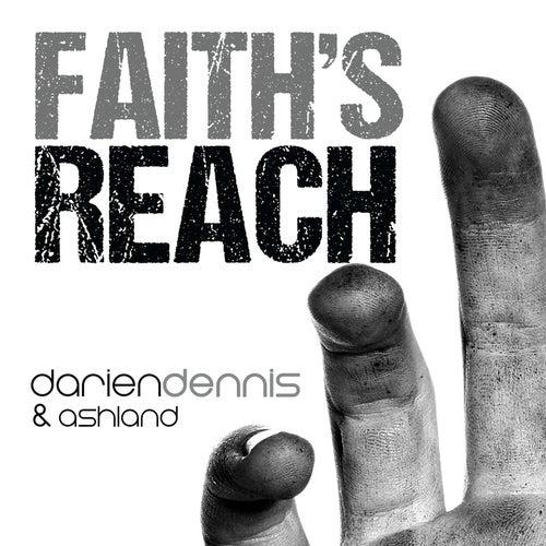 Play & Download Faith's Reach by Darien Dennis   Napster