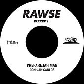 Play & Download Prepare Jah Man by Various Artists | Napster