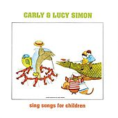 Play & Download Lucy & Carly, the Simon Sisters Sing for Children by Carly Simon | Napster