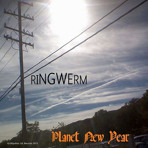 Play & Download Planet New Year by Ringwerm | Napster