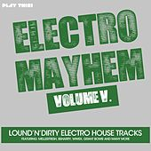 Electro Mayhem, Vol. 5 by Various Artists