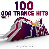 Goa Trance Hits, Vol. 1 (Best of Psychedelic Goatrance, Progressive, Hard Dance, Full-On Psytrance, Rave Anthems) by Various Artists