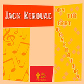 Play & Download On the Beat Generation by Jack Kerouac | Napster