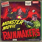 Play & Download Monster Movie by Rainmakers | Napster