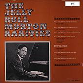 Play & Download The Jelly Roll Morton Rarities by Jelly Roll Morton | Napster