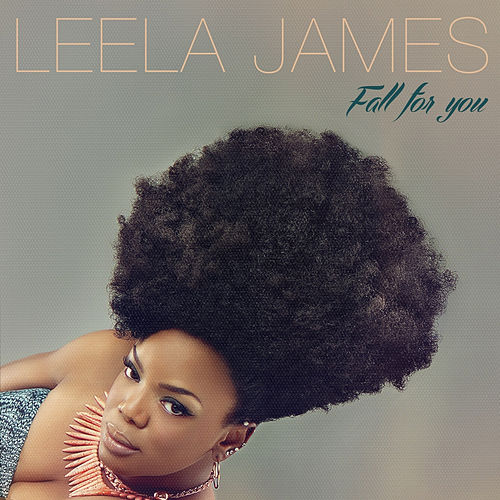 Play & Download Fall for You by Leela James | Napster