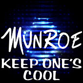 Play & Download Keep One's Cool by Munroe | Napster