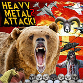 Heavy Metal Attack! 2: Sepultura, Meshuggah, Sabaton, Soilwork, Children of Bodom & More Killer Tracks by Various Artists
