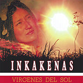 Play & Download Virgenes del Sol by Inka Kenas | Napster