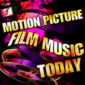 Motion Picture Film Music Today by Various Artists