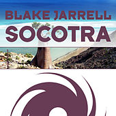 Play & Download Socotra by Blake Jarrell | Napster