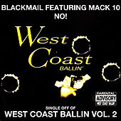 No!: West Coast Ballin, Vol. 2 by Blackmail