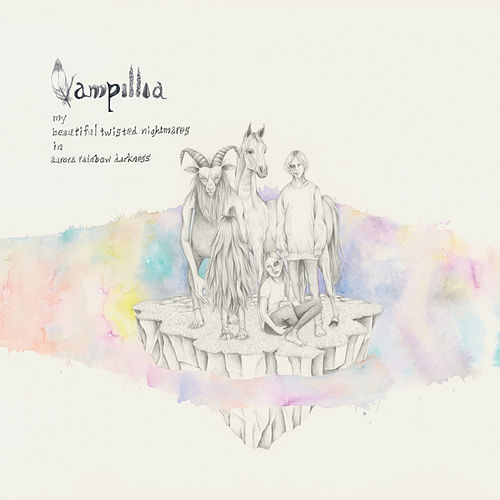 Play & Download My Beautiful Twisted Nightmares in Aurora Rainbow Darkness by Vampillia | Napster