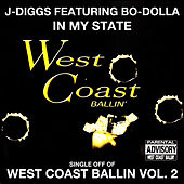 Play & Download In My State: West Coast Ballin, Vol. 2 by J-Diggs | Napster