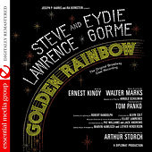 Play & Download Golden Rainbow Featuring Steve Lawrence & Eydie Gorme (The Original Broadway Cast Recording) [Digitally Remastered] by Various Artists | Napster