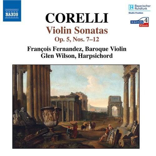 Play & Download CORELLI: Sonatas Op. 5 Nos. 7-12 by Francois Fernandez | Napster
