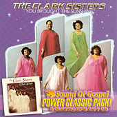 Play & Download You Brought The Sunshine / Unworthy by The Clark Sisters | Napster