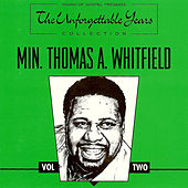 The Unforgettable Years Collection Vol. Two by Minster Thomas A. Whitfield