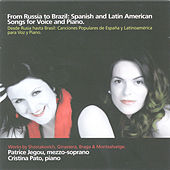 Play & Download From Russia To Brazil. Spanish And Latin American Songs For Voice And Piano by Patrice Jegou / Cristina Pato | Napster