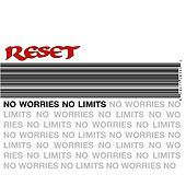 Play & Download No Worries/ No Limits by Reset | Napster