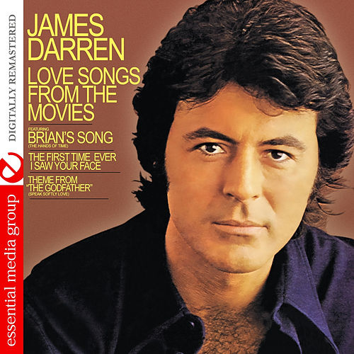 Play & Download Love Songs from the Movies (Digitally Remastered) by James Darren | Napster