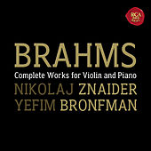 Play & Download Brahms:  Violin Sonatas by Nikolaj Znaider; Yefim Bronfman | Napster