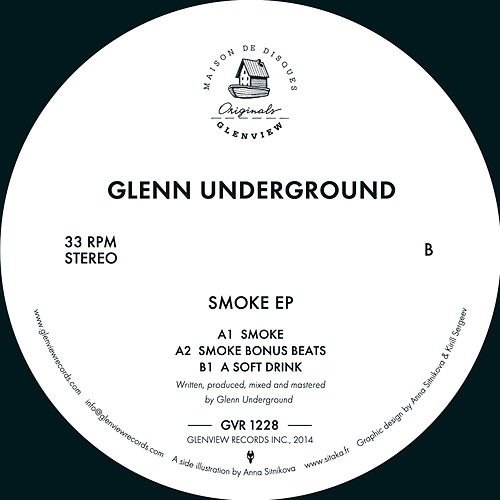 Play & Download Smoke EP by Glenn Underground | Napster