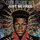 Play & Download Just Be Free by Big Freedia | Napster
