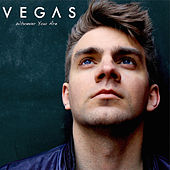 Play & Download Whoever You Are - Single by Vegas | Napster