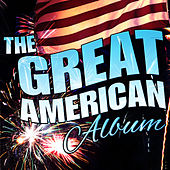 Play & Download The Great American Album by Various Artists | Napster