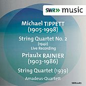 Play & Download Tippett: String Quartet No. 2 - Rainier: String Quartet No. 1 by Amadeus Quartet | Napster