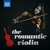 Play & Download The Romantic Violin by Various Artists | Napster