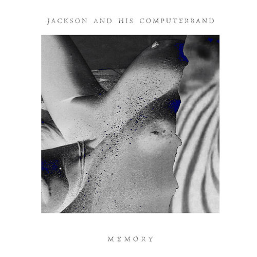 Play & Download Memory EP by Jackson and His Computer Band | Napster