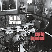 Play & Download Gets Loaded by Hollis Brown | Napster
